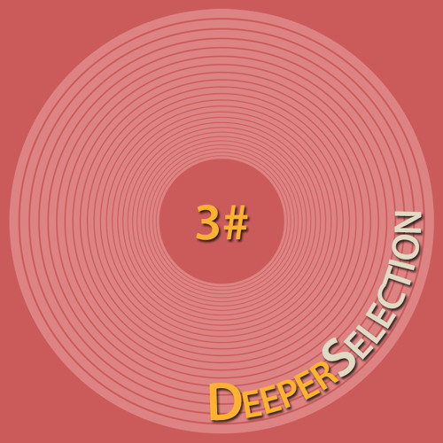 DeeperSelection #03 Mixed by Pablo Colorado