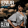 Enur - Calabria 2007 Feat. Natasja  (The Clerk Rmx)