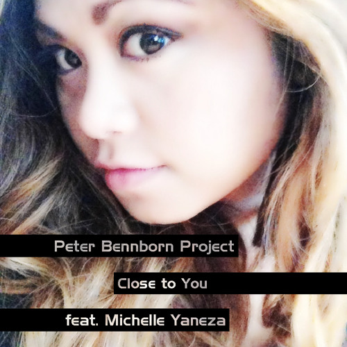 Close To You (feat. Michelle Yaneza & the Swedish All-stars)