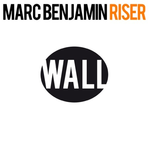 Marc Benjamin - Riser