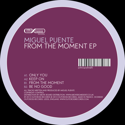 Miguel Puente - From The Moment Ep - [OCD0032]