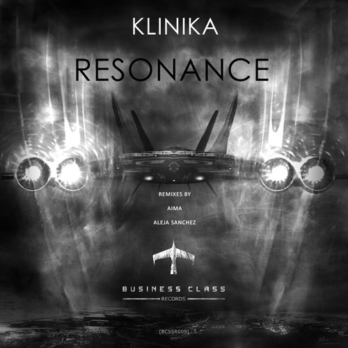 Klinika - Resonance (Original Mix) [Business Class Records] - Snippet
