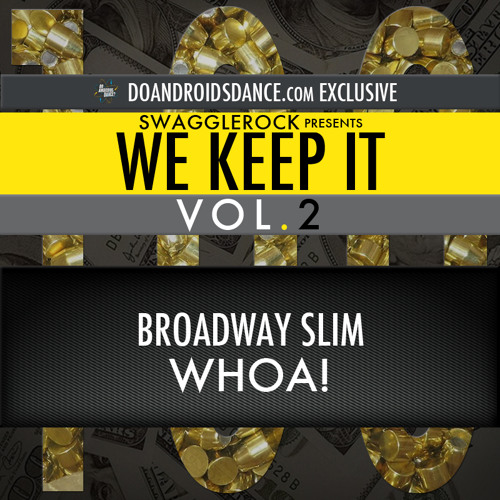 Broadway Slim - Whoa!