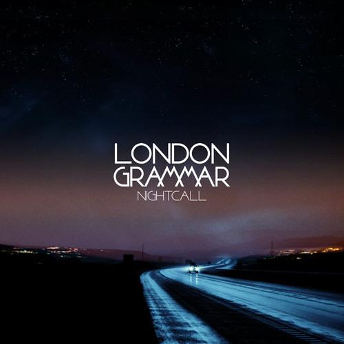 London Grammar - Everywhere You Go