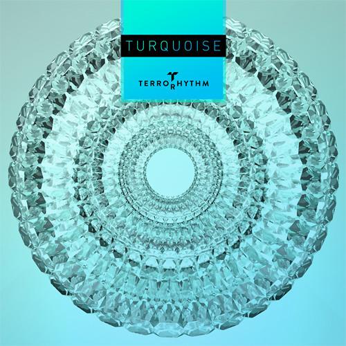 Terrorhythm - Turquoise [Free Downloads]