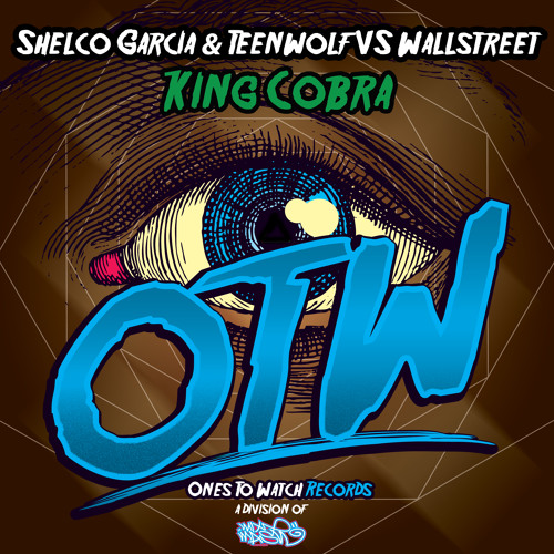 Shelco Garcia & TEENWOLF vs WALLSTREET - King Cobra