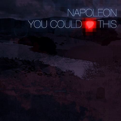 Napoleon Vs An Audience - You Could <3 This (FREE DOWNLOAD)