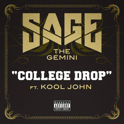 "Sage The Gemini - ""College Drop"" (feat. Kool John)"
