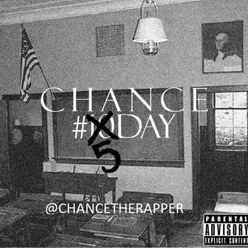 #5Day - Chance the Rapper