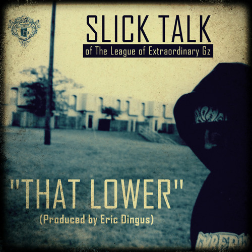 "Slick Talk - ""That Lower"" [Southside] (prod. by Eric Dingus)"