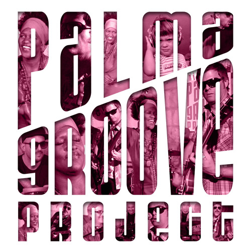 Palma Groove Project Album Release (exclusive track) download
