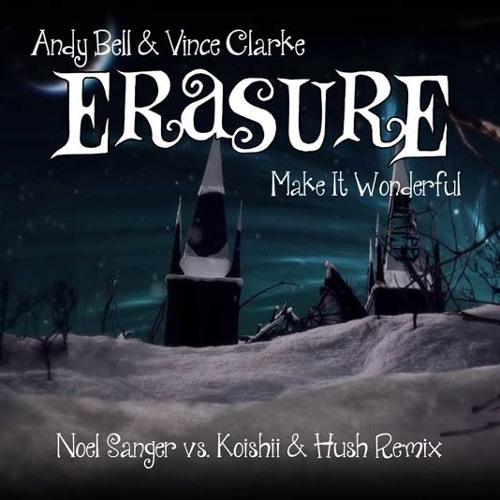 MakeItWonderful Noel Sanger vs Koishii and Hush Club Mix