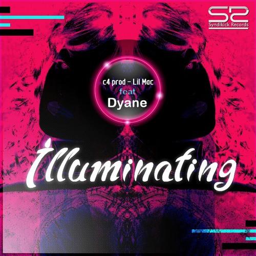 c4 prod & Lil Mac feat. Dyane - Illuminating (Original Mix)