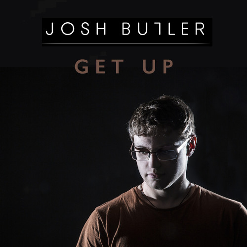 Josh Butler - Get Up (Original)**Free Download***