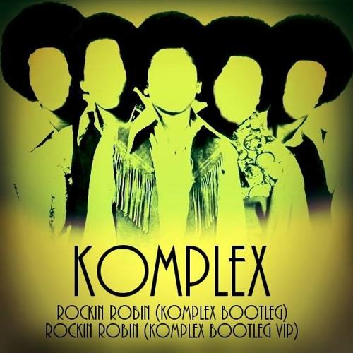 Rockin Robin (Komplex Bootleg) Free D/L