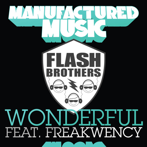 Wonderful (Original Mix)(Manufactured Music)