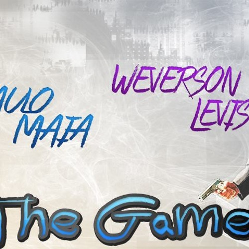 Paulo Maia & Weverson Levis - The Game (Original Mix)