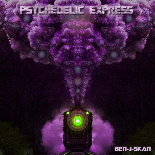 Psychedelic  Express - Ben-j-skan - DjSet TantraFamily 05/10/13