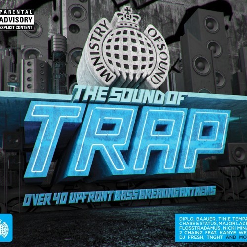 Ministry of Sound - The Sound of Trap (US Minimix)