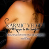 Karmic Velvet - A Meditative Prayer to Goddess