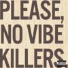 .Please No Vive Killers
