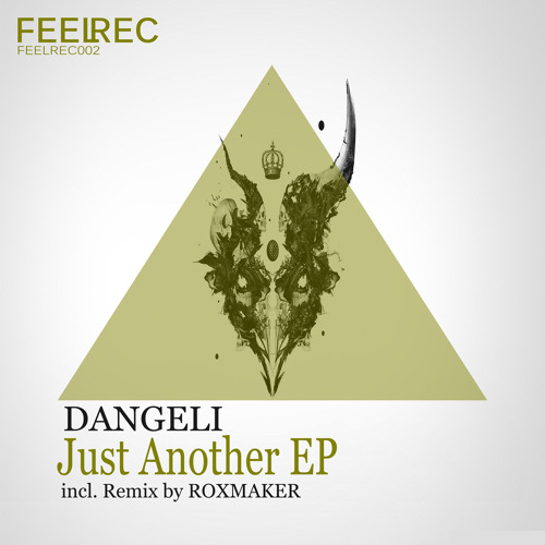 Dangeli - Just Another (Roxmaker Rmx) [OUT ON FEELREC 21 DEC 2013]