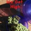 We Get High ( Crazy D & Danny Boy)