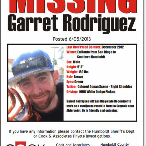 The FBI is now assisting Humboldt law enforcement to find the killer of Garrett Rodriguez