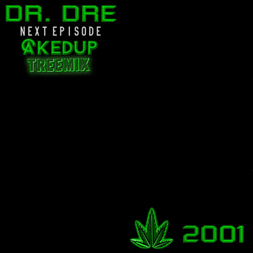 Next Episode (CAKEDUP tree-mix) *FREE DOWNLOAD*