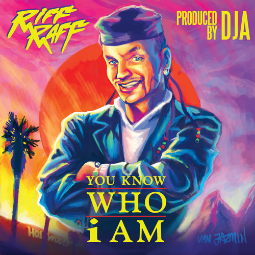 RiFF RAFF - YOU KNOW WHO i AM (Prod. By DJA)