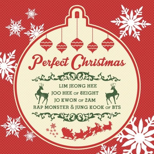 Perfect Christmas by Jo Kwon, Lim Jeong Hee, Joo Hee, Rap Monster & Jung Kook of BTS