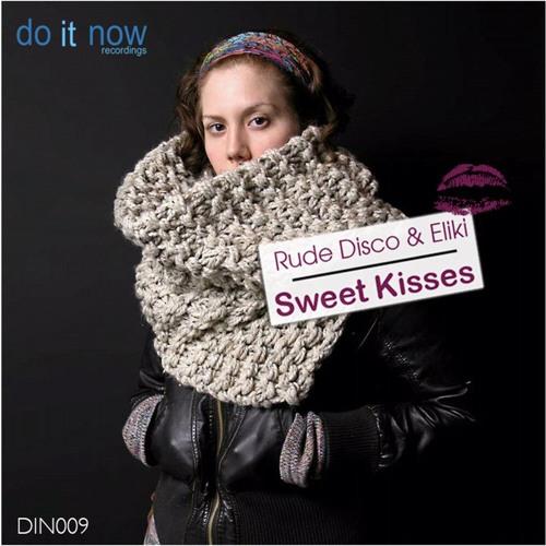 Rude Disco ft Eliki Sweet Kisses (Original Mix)