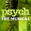 Into the Woods/I Hurt No One at Psych the Musical