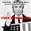 Tom Petty- I Won't Back Down (Christopher Adolfo's Bootleg Remix) FREE DOWNLOAD