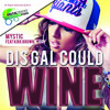 Download Mystic feat. Kirk Brown and Jory - This Gal Could Wine Mp3