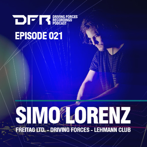 SIMO LORENZ - DFR Podcast #021 / Recorded at TRESOR, Berlin