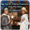 Ne-Yo Feat Chris Cielicki Over My Head Remix
