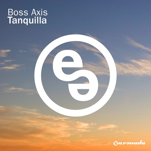 Boss Axis - Tanquilla [OUT NOW!]
