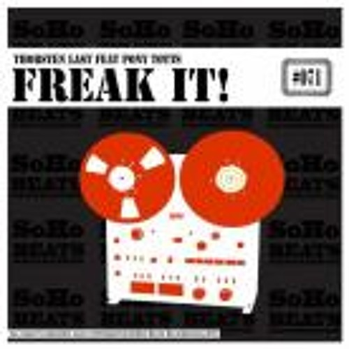 Freak it! Feat. Pony Totts (Original Mix) [Soho Beats Recordings]