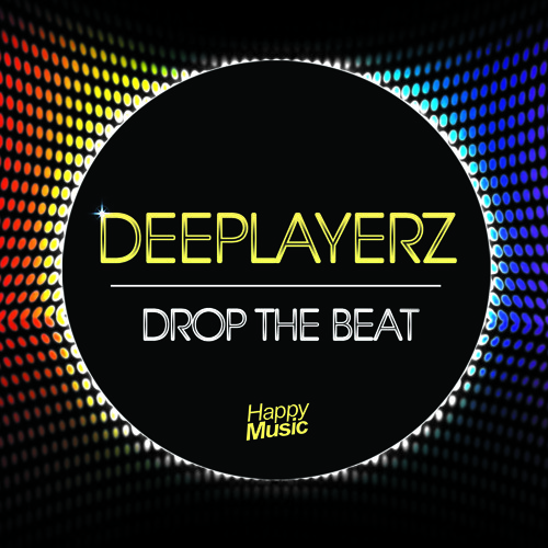 Deeplayerz - Drop The Beat ( Radio Edit )