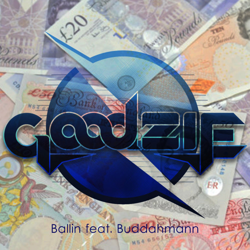Goodzie - Ballin feat. Buddahmann