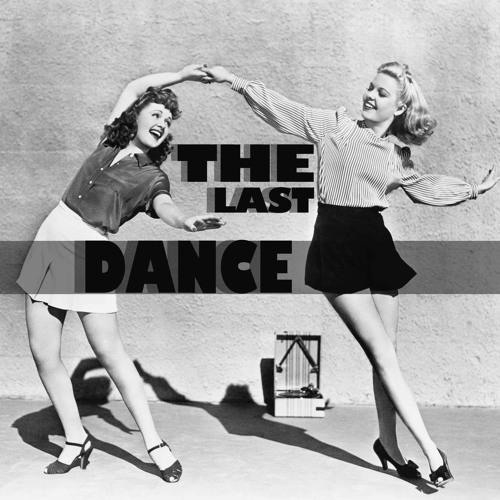The Last Dance  | 2013
