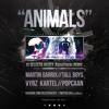 Martin Garrix & Tall Boys ft. Vybz Kartel & Popcaan - Animals (VJ Selecta Hazey RaggaTwerk Remix)