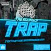 The Sound of Trap Minimix