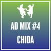 AD MIX #4: Chida
