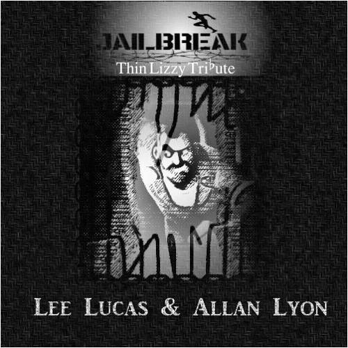 Lee Lucas & Allan Lyon - Jailbreak (Thin Lizzy Tribute)