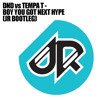 DND vs TEMPA T - BOY YOU GOT NEXT HYPE (JR BOOTLEG)