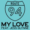 Route 94 -  My Love (Patrick Hagenaar Colour Code Club Mix)