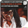 Nile Rodgers vs Eats Everything - Do What You Wanna Do (IMS Anthem) (Eats Everything Haus Rework)