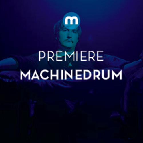 Machinedrum 'Talk 2 Me'